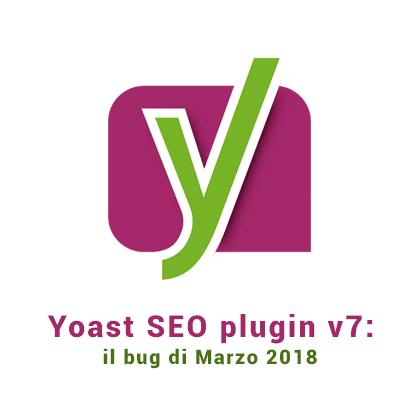 plugin yoast vers7 bug e rimedi